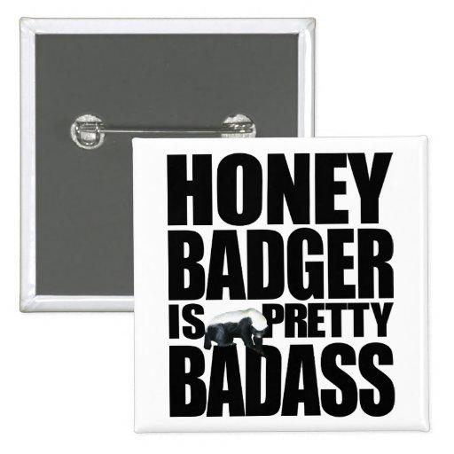 Honey Badger Is Pretty Badass Button