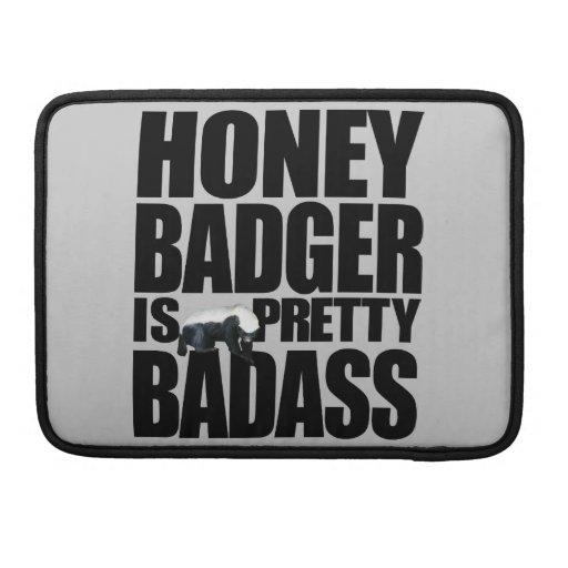 "Honey Badger Is Pretty Badass Macbook Pro 13"" Sleeves For MacBooks"