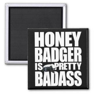 Honey Badger Is Pretty Badass Magnet