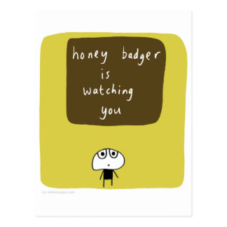 Honey badger is watching you post cards