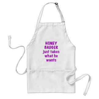 Honey Badger just takes what he wants Adult Apron