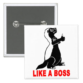 Honey badger, like a boss 2 inch square button