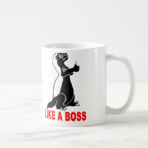 Honey badger, like a boss coffee mug