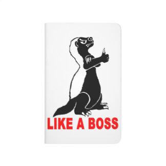 Honey badger, like a boss journal