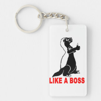 Honey badger, like a boss keychain