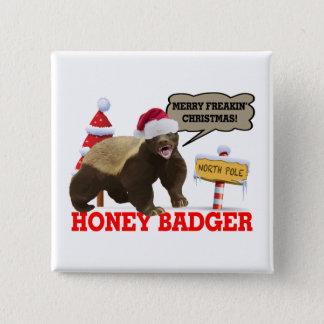 Honey Badger Merry Freakin' Christmas Button