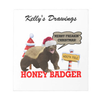 Honey Badger Merry Freakin' Christmas Notepad