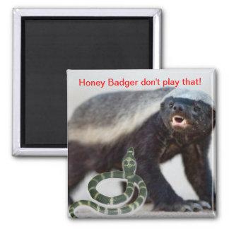honey badger not scared 2 inch square magnet