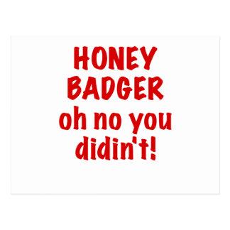 Honey Badger oh no you didnt Postcard