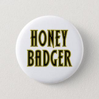 Honey Badger Pinback Button