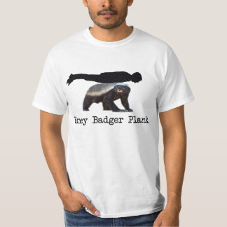 Honey Badger Plank T-Shirt