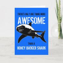Honey Badger Shark (Birthday) Card