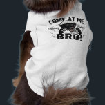 """Honey Badger T-Shirt<br><div class=""""desc"""">Honey Badger is a mean son of a gun. Come at me,  bro. If Honey Badger wants your opinion,  Honey Badger will beat it out of you.</div>"""