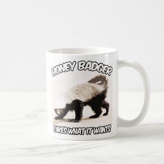 Honey Badger Takes what it wants Coffee Mug