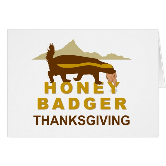 honey badger thanksgiving card