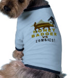 honey badger vs zombies doggie tee shirt