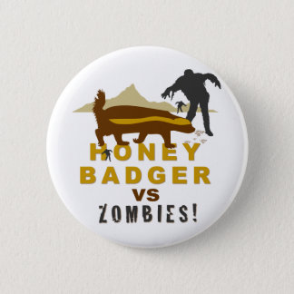 honey badger vs zombies pinback button