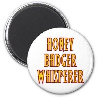 Honey Badger Whisperer 2 Inch Round Magnet