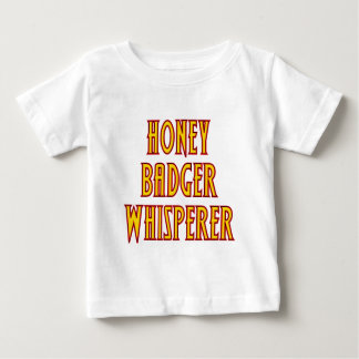 Honey Badger Whisperer Baby T-Shirt