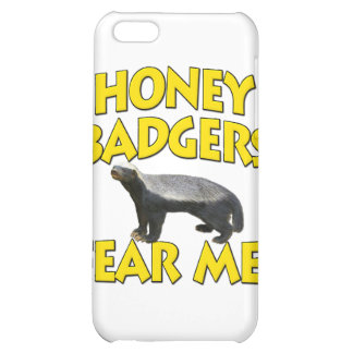 Honey Badgers Fear Me! Cover For iPhone 5C