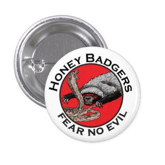 Honey Badgers 'fear no evil' Button