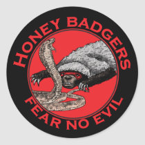 Honey Badgers 'fear no evil' Classic Round Sticker