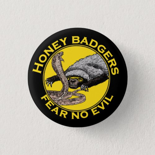 Honey Badgers Fear no Evil Yellow Scary Animal Art Button