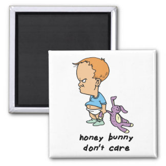 Honey Bunny Don t Care Refrigerator Magnet