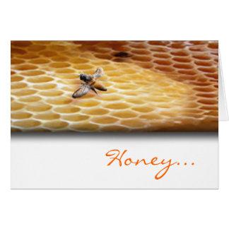 Honey... Card