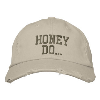 Honey do... embroidered hat
