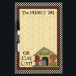 "Honey Do List Dry Erase Board<br><div class=""desc"">designs by Cheryl Seslar at www.digiwebstudio.com</div>"