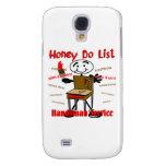 Honey Do List Galaxy S4 Case