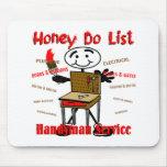 Honey Do List Mouse Pad