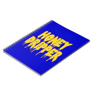 Honey Dripper Notebook
