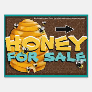 Honey for sale. Local. Organic Pure Customizable Lawn Sign