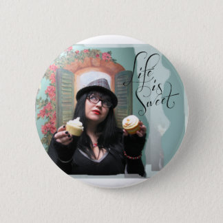 """Honey Halliwell """"Life is Sweet"""" Items Pinback Button"""