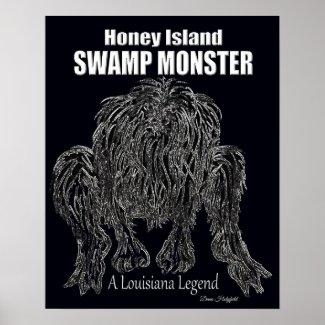 HONEY ISLAND SWAMP MONSTER a LOUISIANA LEGEND Poster