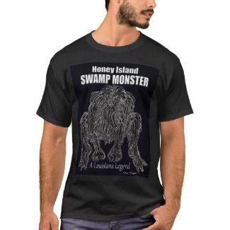 HONEY ISLAND SWAMP MONSTER a Louisiana Legend T-Shirt