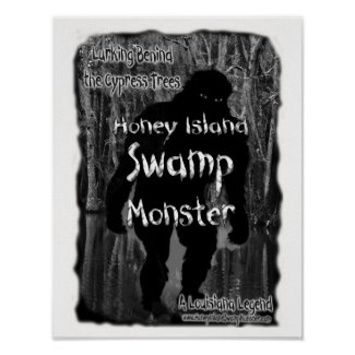 Honey Island Swamp Monster Lurking Behind The... Poster