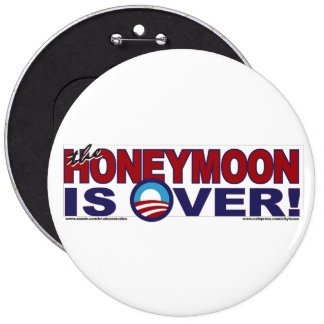 HONEY-MOON-IS-OVER PINBACK BUTTON