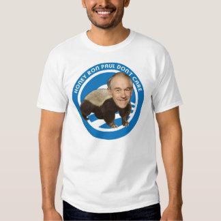 Honey Ron Paul Don't Care T Shirt