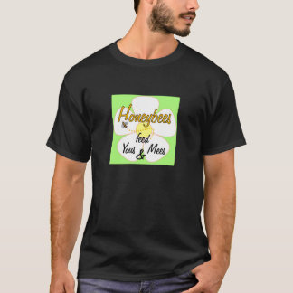 Honeybees feed Yous & Mees - T-shirt
