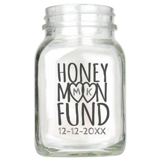 Honeymoon Fund Diy Wedding Mason Jar