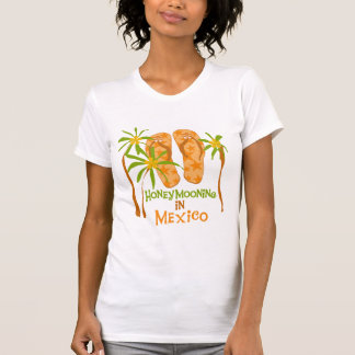 Honeymoon Mexico Tshirts and Gifts