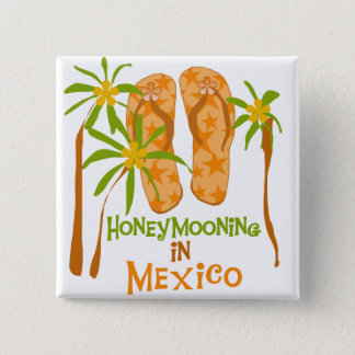 Honeymoon Mexico Tshirts and Gifts Pinback Button