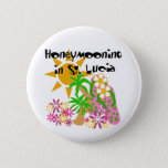 Honeymooning in St. Lucia Pinback Button