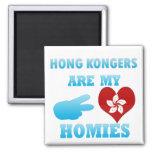 Hong Kongers are my Homies Refrigerator Magnet