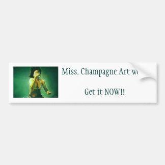 hong, Miss. Champagne Art workGet it NOW!! Car Bumper Sticker