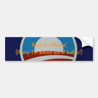 Honk for Obama...? Bumper Sticker