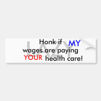 Honk if..... car bumper sticker